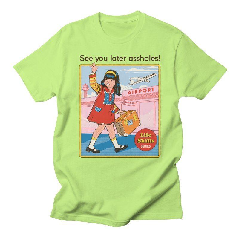 See You Later Women's Regular Unisex T-Shirt by Steven Rhodes