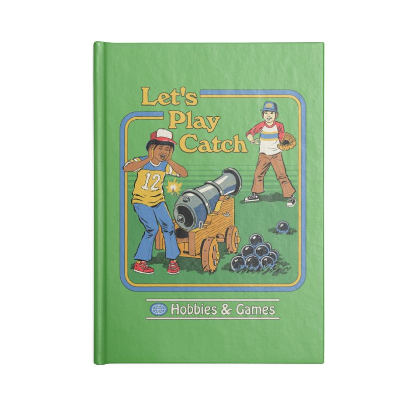 Let's Play Catch Accessories Lined Journal Notebook by Steven Rhodes
