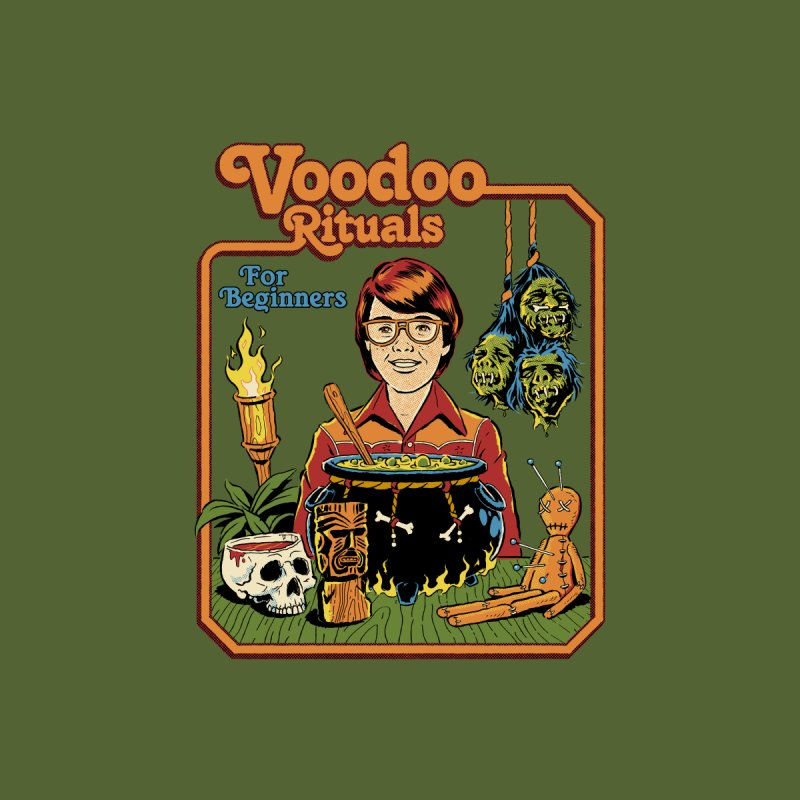 Voodoo Rituals For Beginners by Steven Rhodes