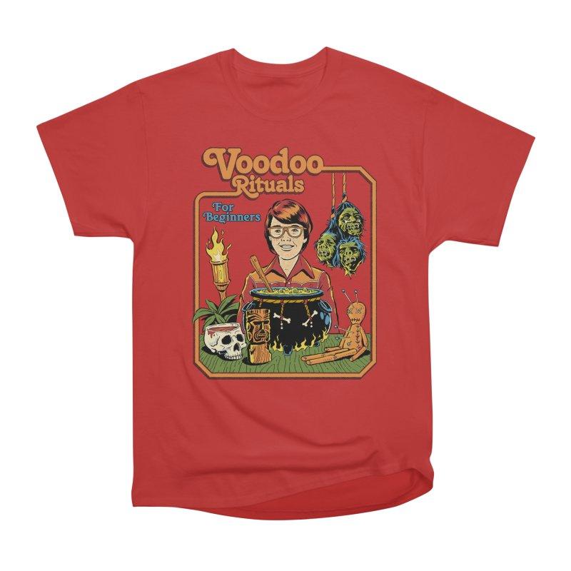 Voodoo Rituals For Beginners Women's Heavyweight Unisex T-Shirt by Steven Rhodes
