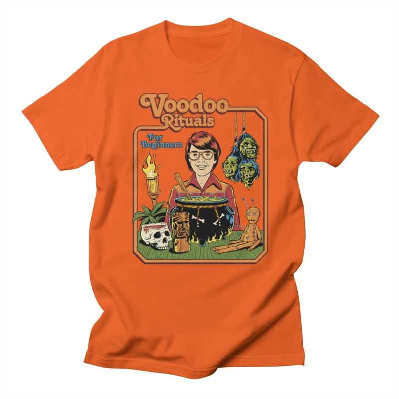 Voodoo Rituals For Beginners Women's Regular Unisex T-Shirt by Steven Rhodes