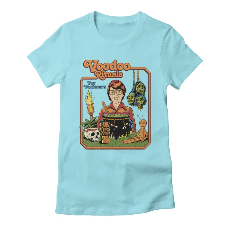 Voodoo Rituals For Beginners Women's Fitted T-Shirt by Steven Rhodes