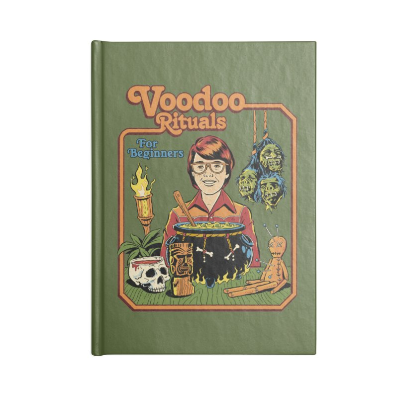 Voodoo Rituals For Beginners Accessories Lined Journal Notebook by Steven Rhodes