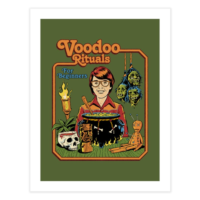 Voodoo Rituals For Beginners Home Fine Art Print by Steven Rhodes