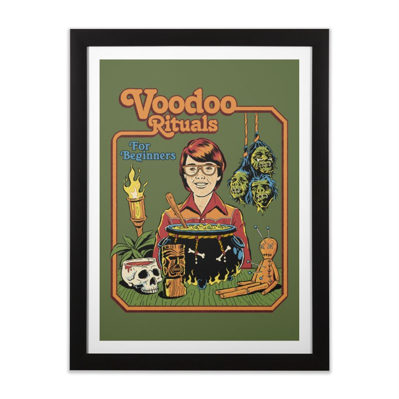 Voodoo Rituals For Beginners Home Framed Fine Art Print by Steven Rhodes