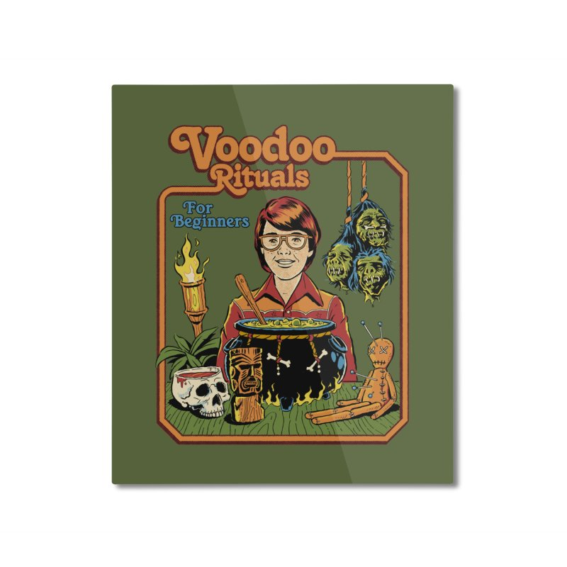 Voodoo Rituals For Beginners Home Mounted Aluminum Print by Steven Rhodes