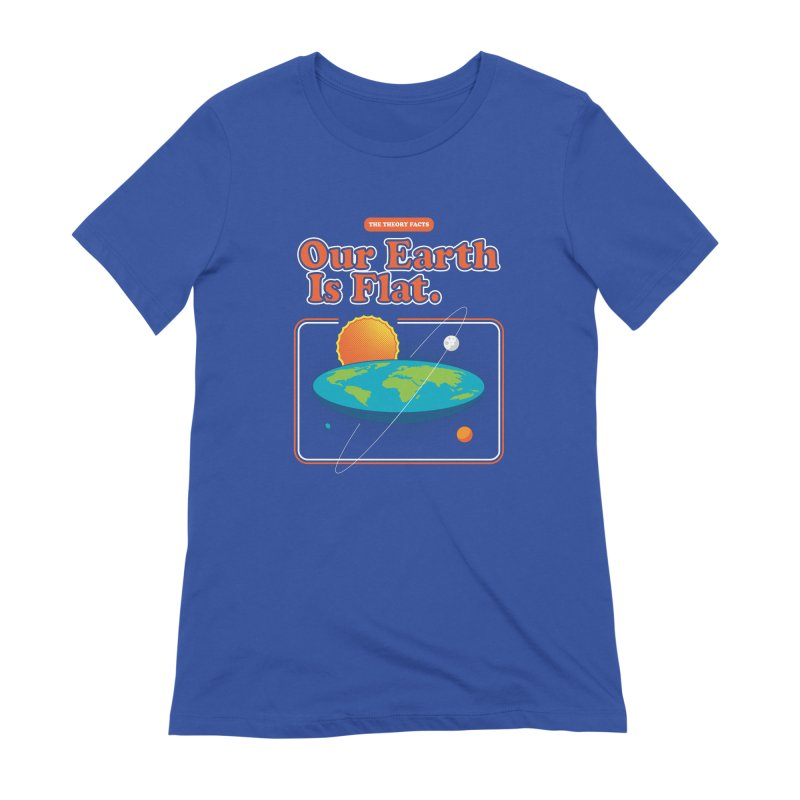 Our Earth is Flat Women's Extra Soft T-Shirt by Steven Toang