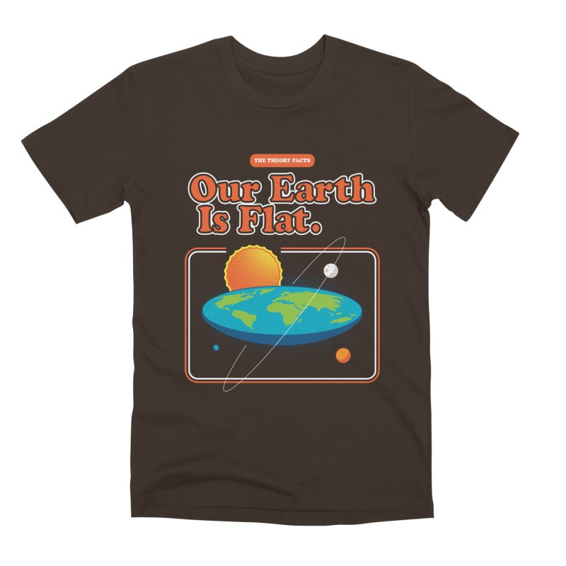 Our Earth is Flat Men's Premium T-Shirt by Steven Toang