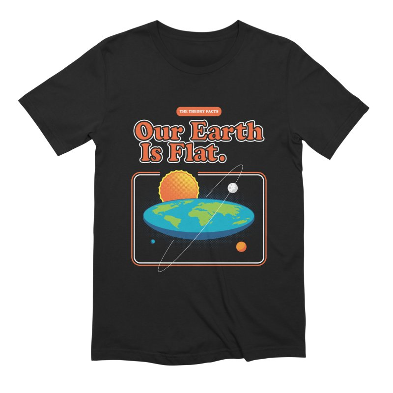 Our Earth is Flat Men's Extra Soft T-Shirt by Steven Toang