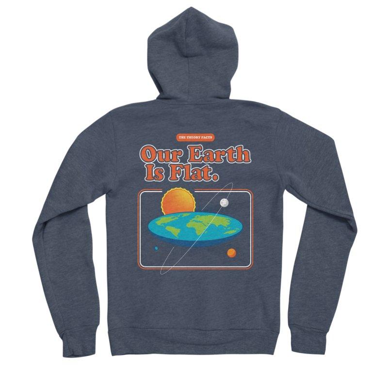 Our Earth is Flat Men's Sponge Fleece Zip-Up Hoody by Steven Toang