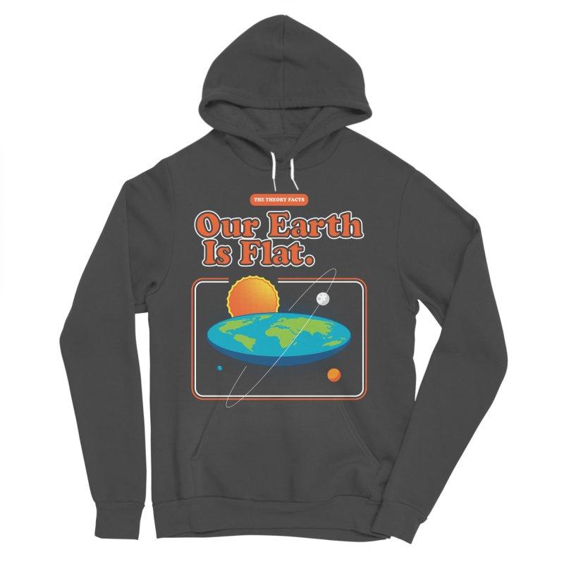 Our Earth is Flat Men's Sponge Fleece Pullover Hoody by Steven Toang