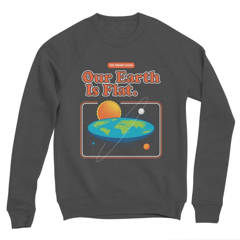Our Earth is Flat Women's Sponge Fleece Sweatshirt by Steven Toang
