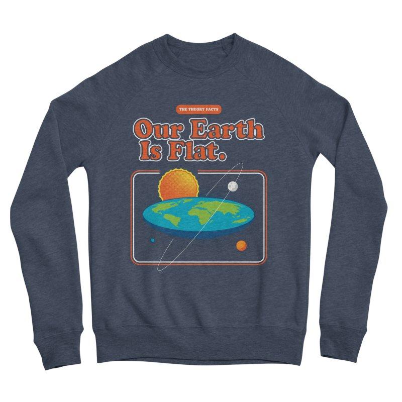 Our Earth is Flat Men's Sponge Fleece Sweatshirt by Steven Toang