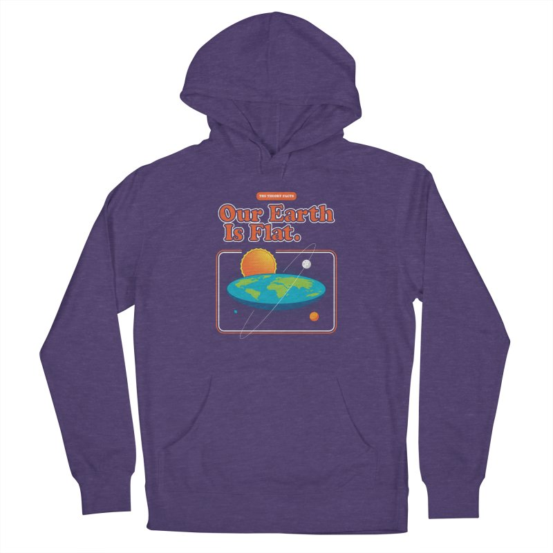 Our Earth is Flat Women's French Terry Pullover Hoody by Steven Toang