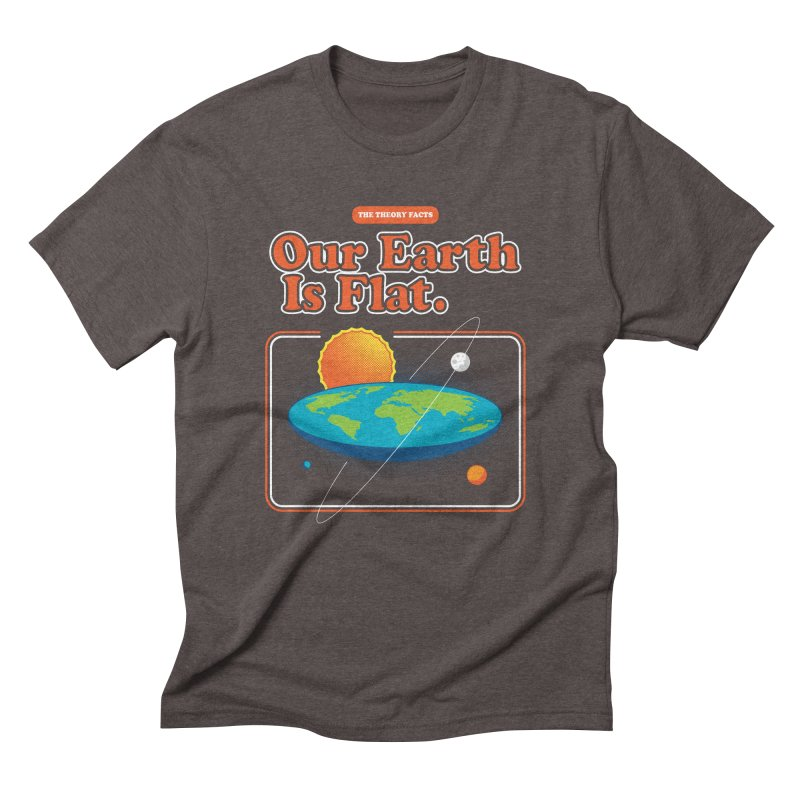 Our Earth is Flat Men's Triblend T-Shirt by Steven Toang