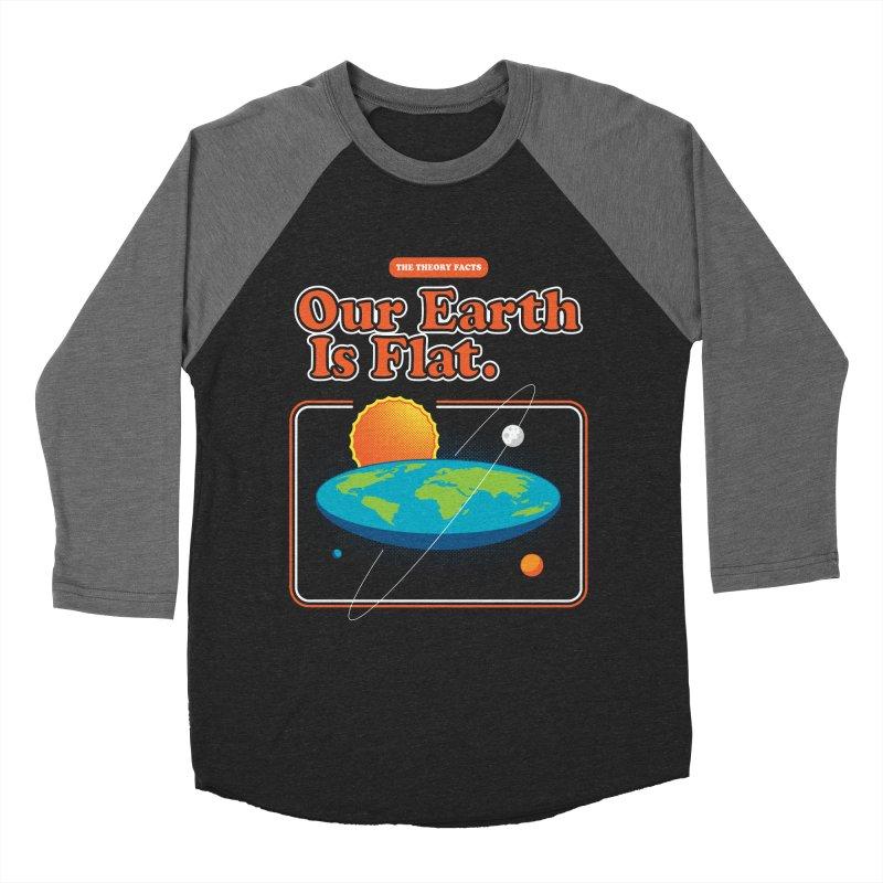 Our Earth is Flat Men's Baseball Triblend Longsleeve T-Shirt by Steven Toang