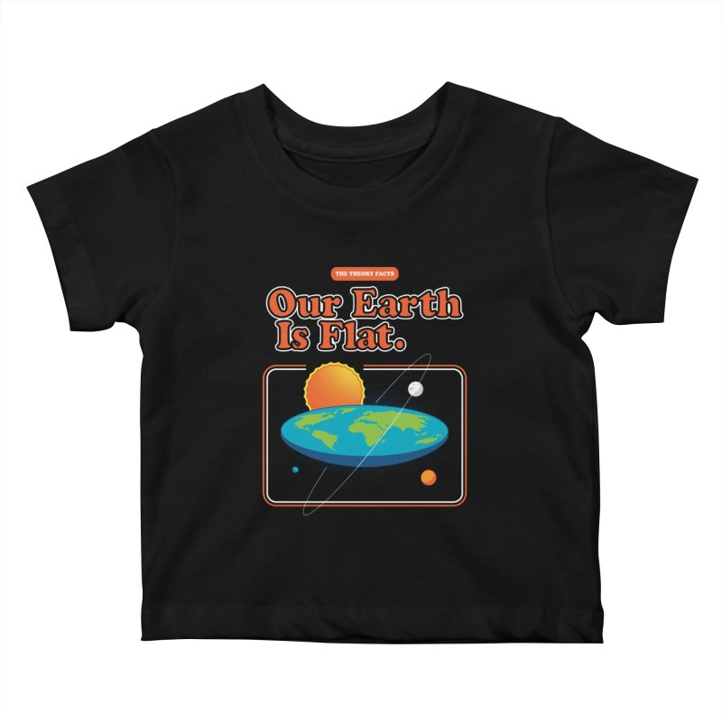 Our Earth is Flat Kids Baby T-Shirt by Steven Toang