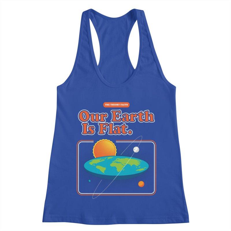 Our Earth is Flat Women's Racerback Tank by Steven Toang