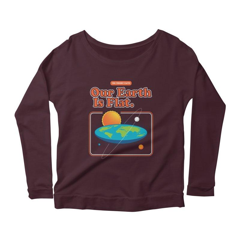Our Earth is Flat Women's Scoop Neck Longsleeve T-Shirt by Steven Toang