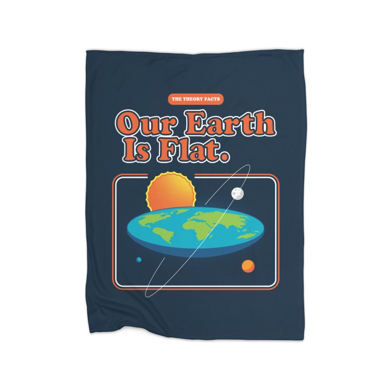Our Earth is Flat Home Fleece Blanket Blanket by Steven Toang