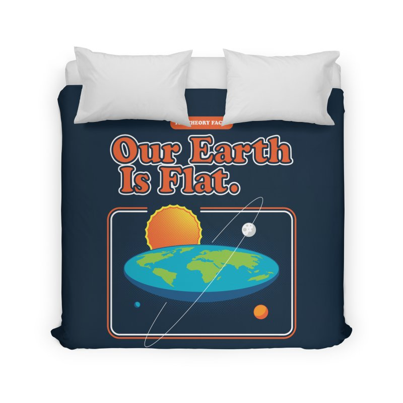 Our Earth is Flat Home Duvet by Steven Toang