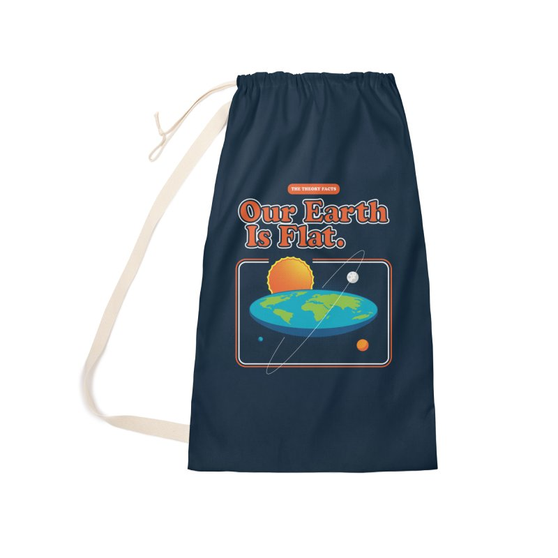Our Earth is Flat Accessories Laundry Bag Bag by Steven Toang