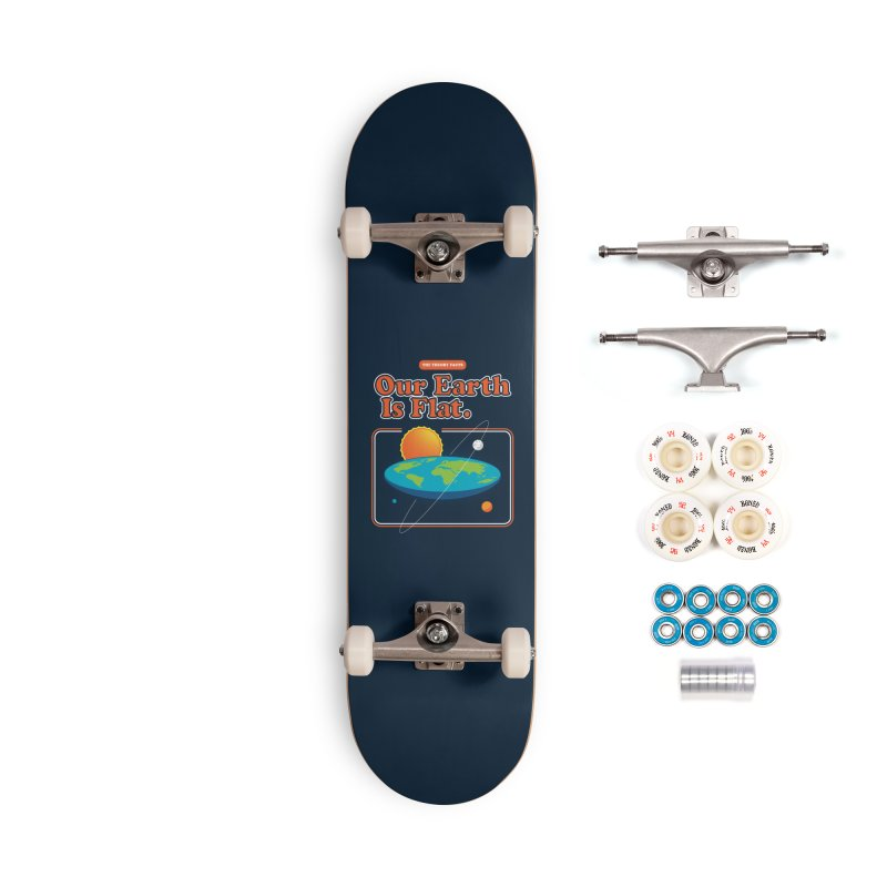 Our Earth is Flat Accessories Complete - Premium Skateboard by Steven Toang