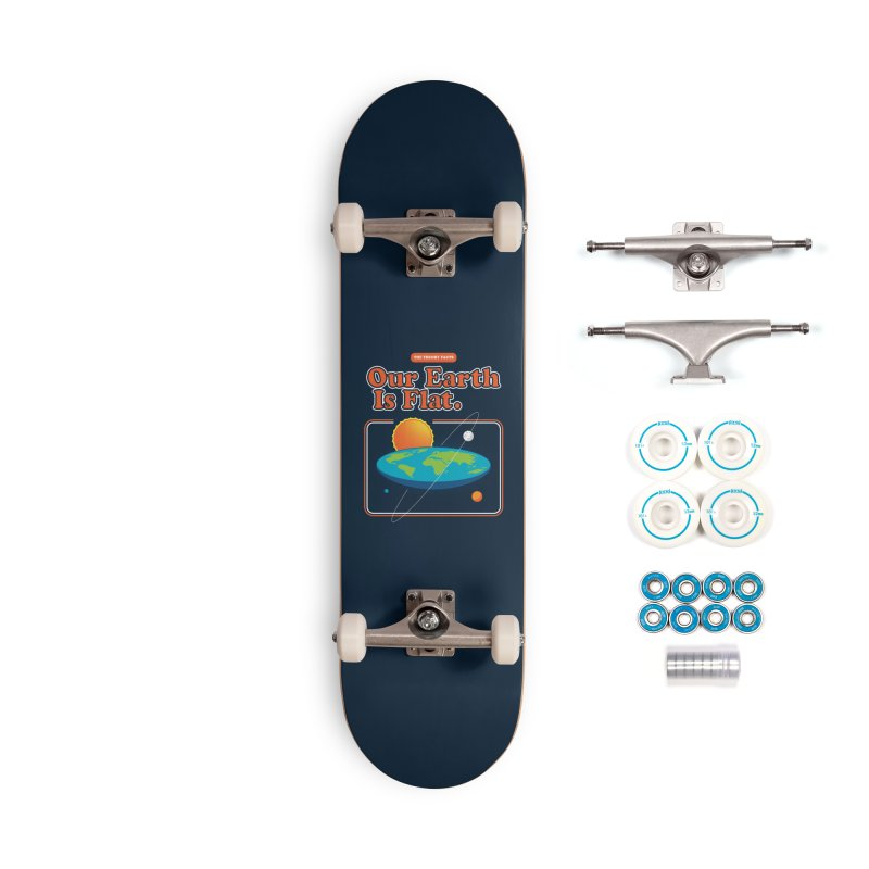 Our Earth is Flat Accessories Complete - Basic Skateboard by Steven Toang