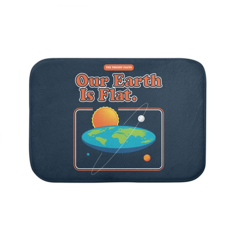 Our Earth is Flat Home Bath Mat by Steven Toang