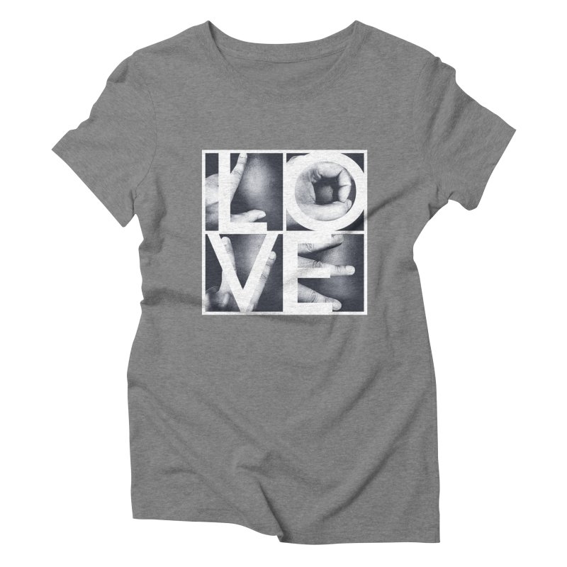 LOVE Women's Triblend T-shirt by Steven Toang