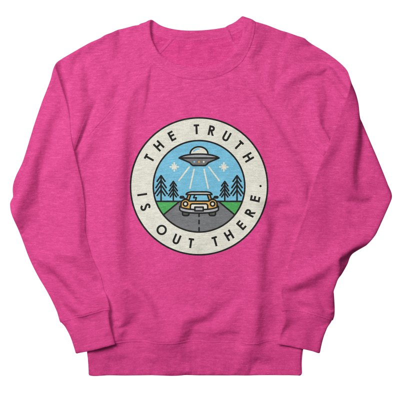 The truth is out there Women's Sweatshirt by Steven Toang
