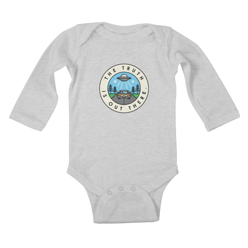 The truth is out there Kids Baby Longsleeve Bodysuit by Steven Toang