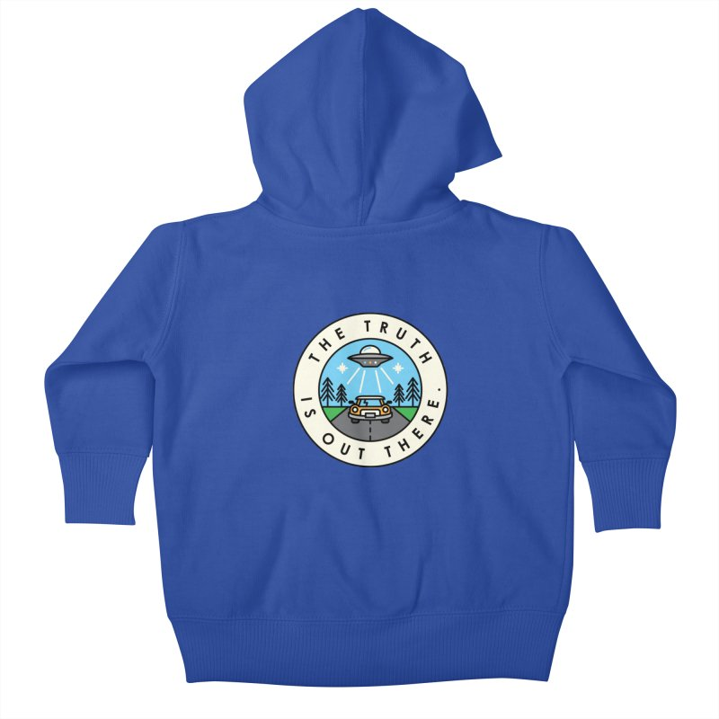 The truth is out there Kids Baby Zip-Up Hoody by Steven Toang
