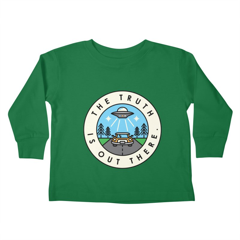 The truth is out there Kids Toddler Longsleeve T-Shirt by Steven Toang
