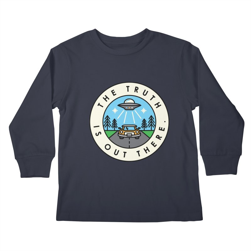 The truth is out there Kids Longsleeve T-Shirt by Steven Toang
