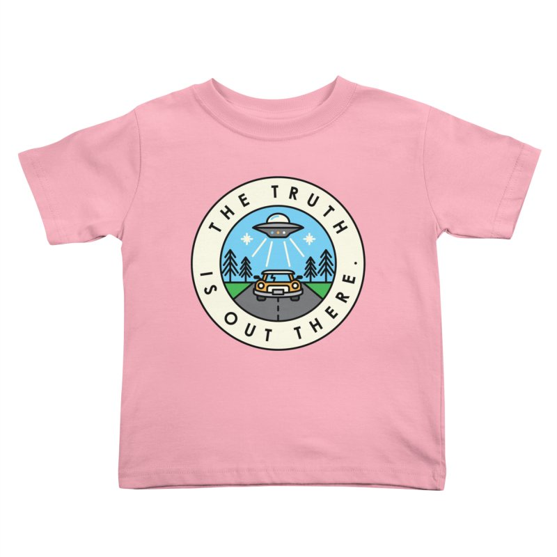 The truth is out there Kids Toddler T-Shirt by Steven Toang