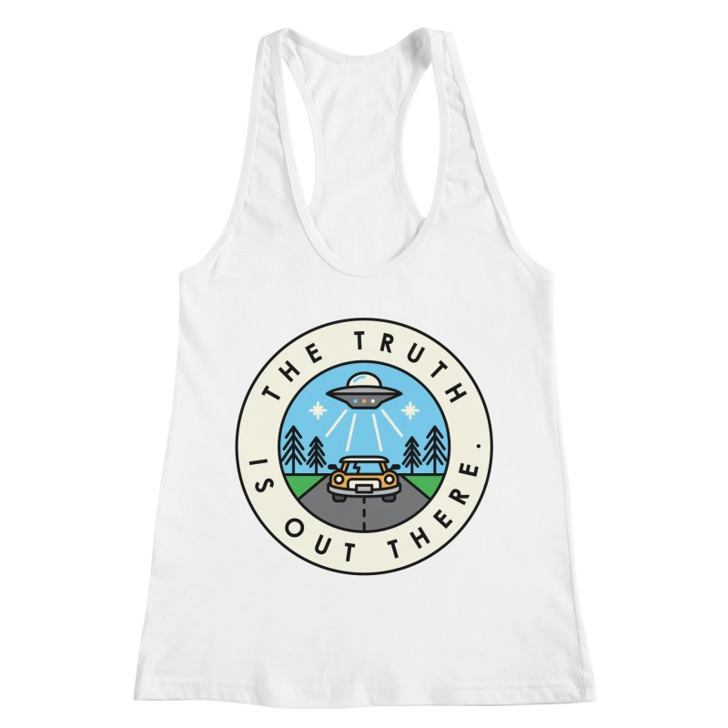The truth is out there Women's Racerback Tank by Steven Toang