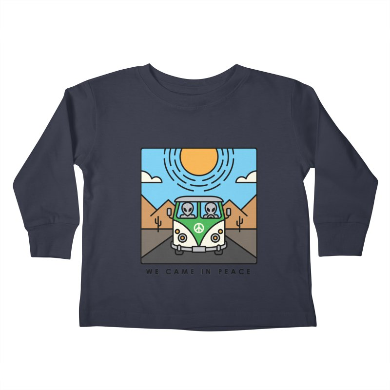 We came in peace Kids Toddler Longsleeve T-Shirt by Steven Toang