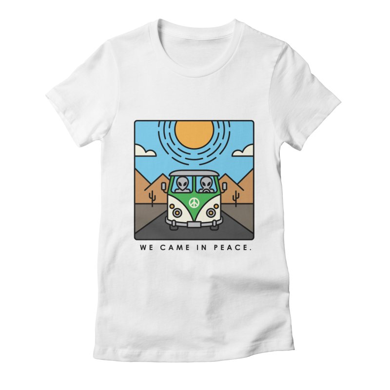 We came in peace Women's Fitted T-Shirt by Steven Toang