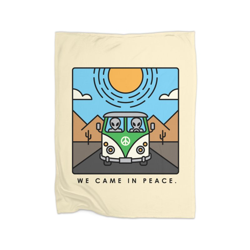 We came in peace Home Fleece Blanket Blanket by Steven Toang