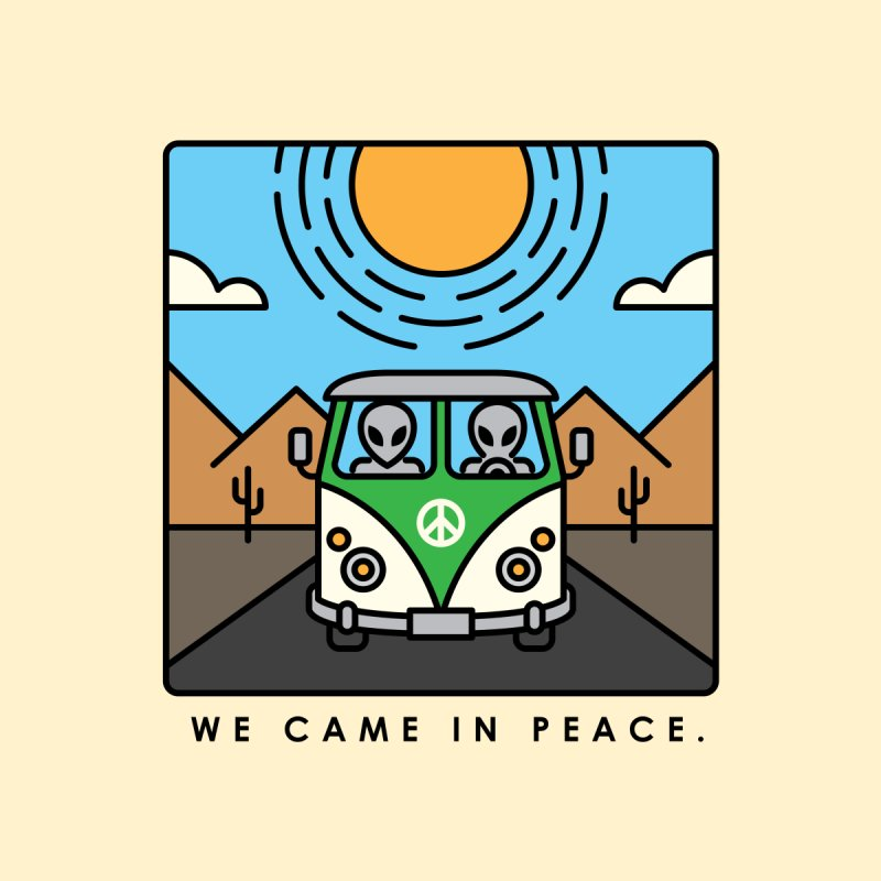 We came in peace by Steven Toang