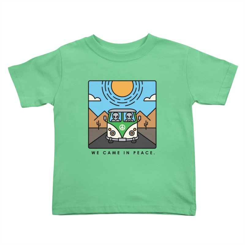 We came in peace Kids Toddler T-Shirt by Steven Toang