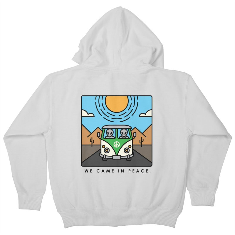 We came in peace Kids Zip-Up Hoody by Steven Toang