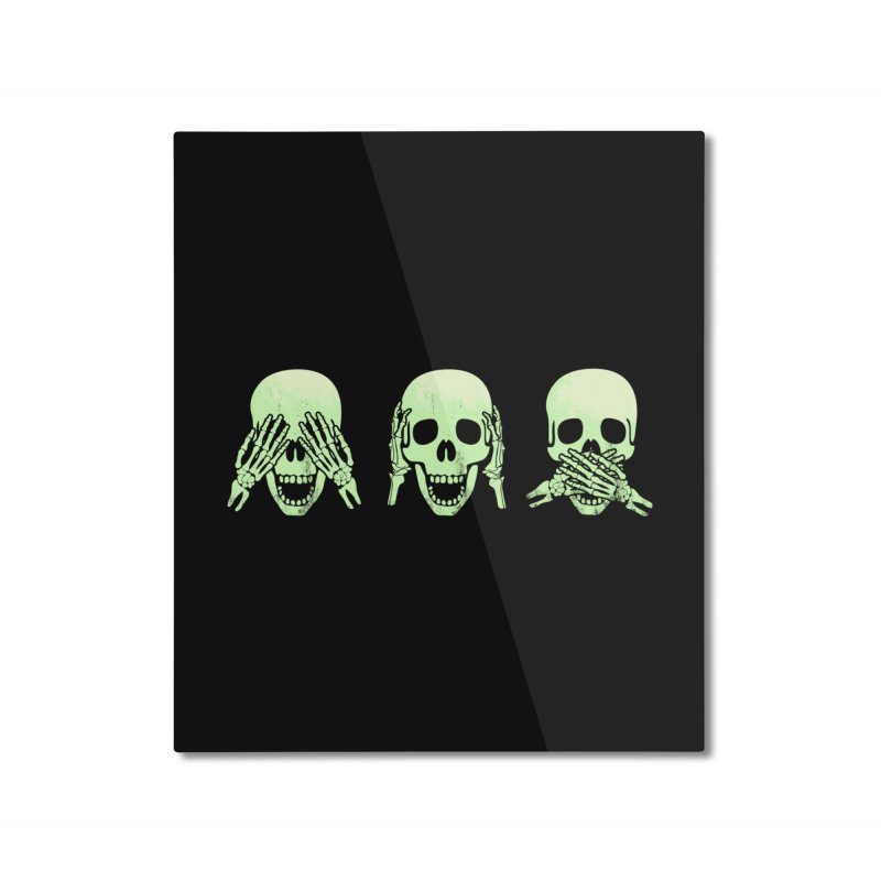 No evil skulls Home Mounted Aluminum Print by Steven Toang