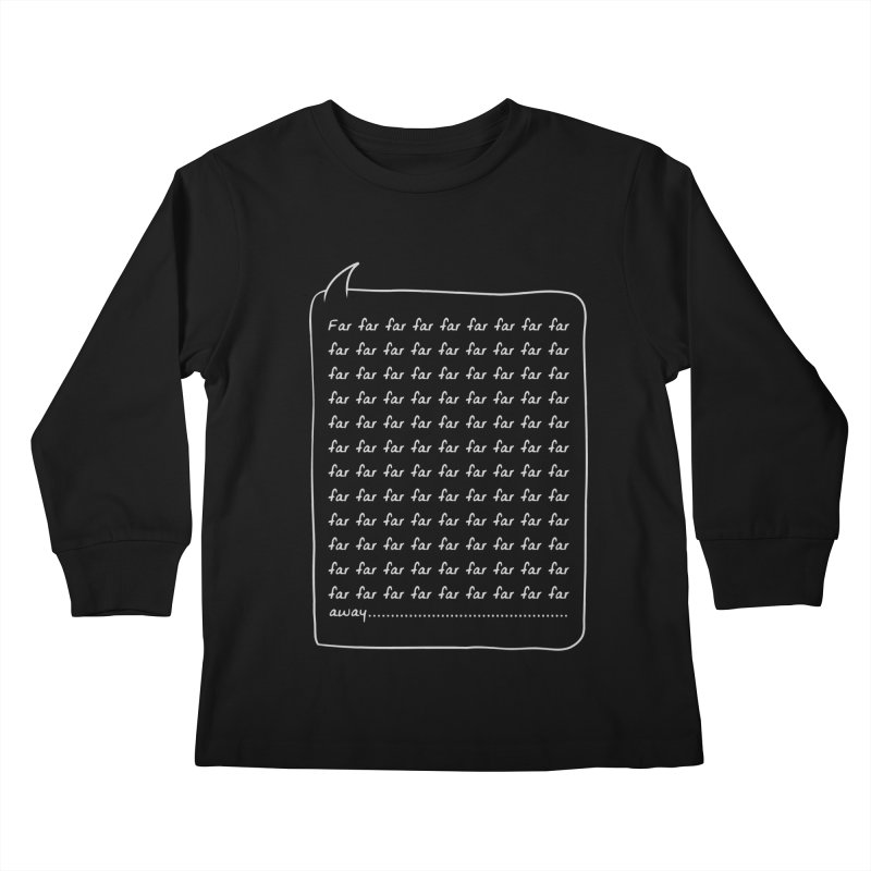 Far far away Kids Longsleeve T-Shirt by Steven Toang