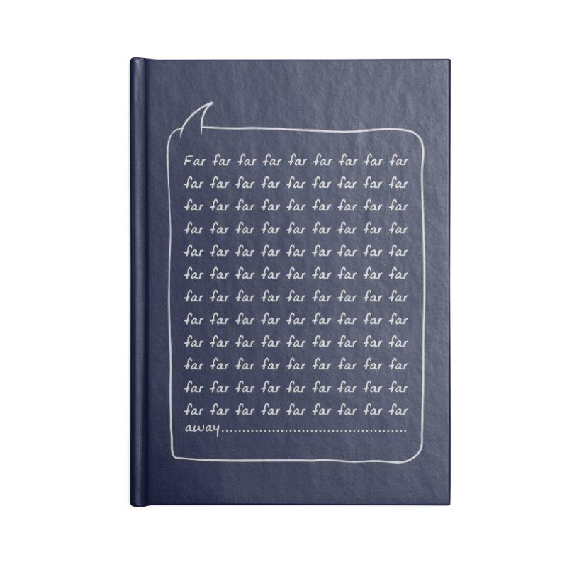 Far far away Accessories Blank Journal Notebook by Steven Toang