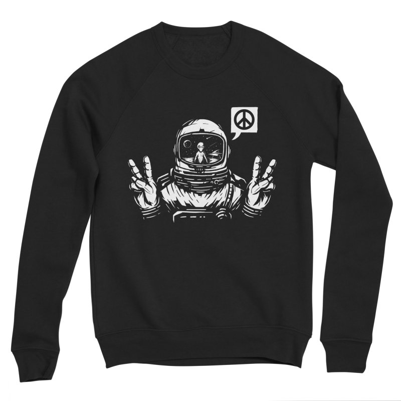 We came in peace Women's Sponge Fleece Sweatshirt by Steven Toang