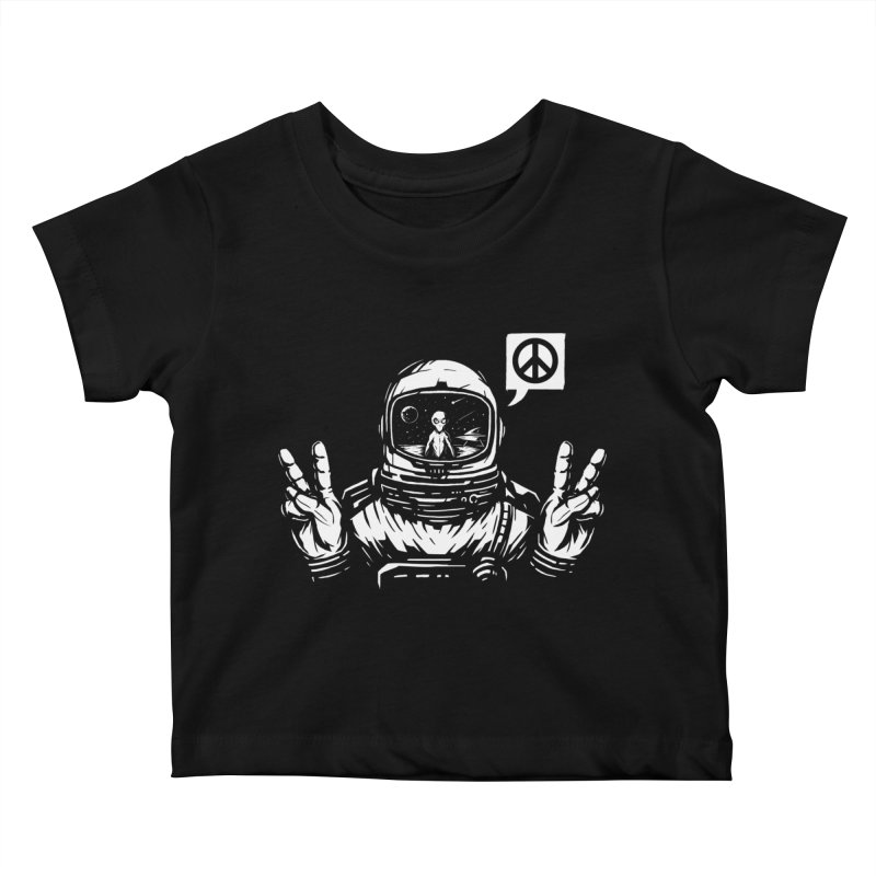 We came in peace Kids Baby T-Shirt by Steven Toang