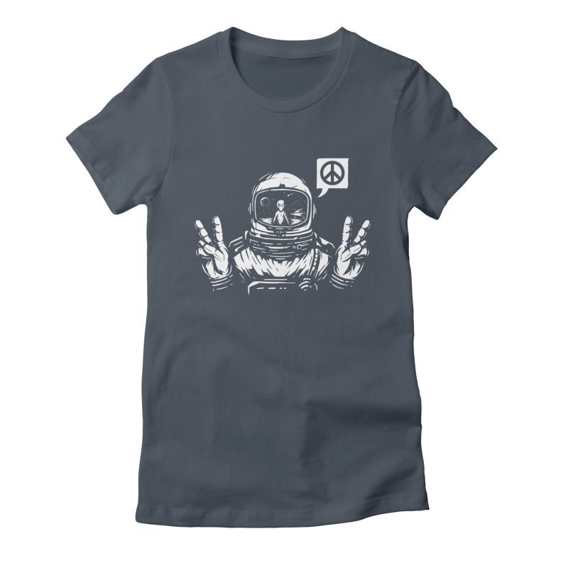 We came in peace Women's T-Shirt by Steven Toang