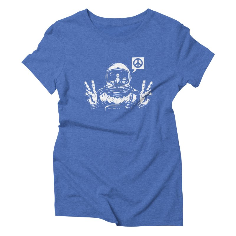 We came in peace Women's Triblend T-Shirt by Steven Toang